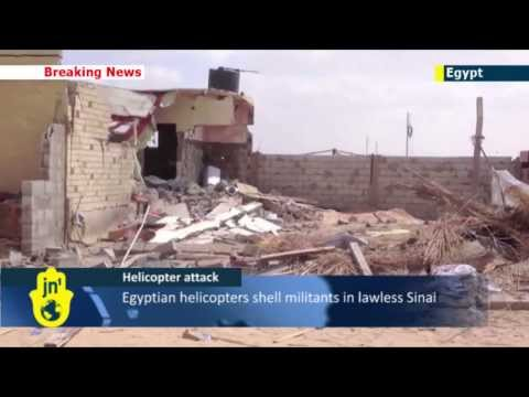 Egypt Cracks Down: Helicopter gunships kill at least 8 militants in lawless Sinai