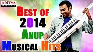 Best of 2014 Telugu Movie Hit Songs ( Anup Rubens Special )