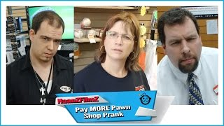 Pay MORE- Pawn Shop Prank - HaanZFilmz ( pawn stars - hardco...
