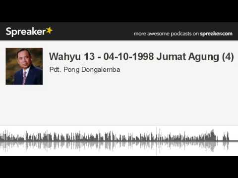 Wahyu 13 - 04-10-1998 Jumat Agung (4) (made with Spreaker)