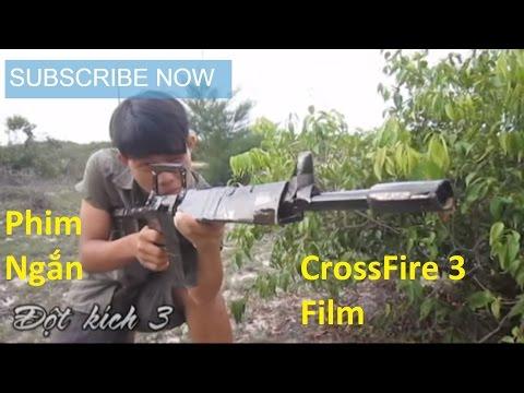 Phim hài Đột Kích 3 Xem Hài Chịu Không Nổi | CrossFire 3 Film Version Vietnam