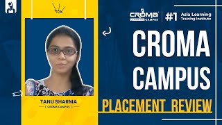 Tanu Sharma's Placement @ Croma Campus