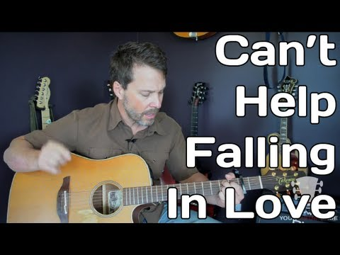 How To Play Can't Help Falling In Love By Elvis Presley - Guitar Lesson