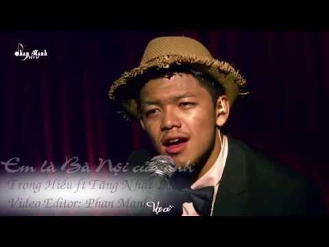 [MV-Kara] Em là Bà Nội của anh - Trọng Hiếu ft Tăng Nhật Tuệ