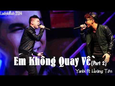 AUDIO   Em Không Quay Về (Part 2) - Hoàng Tôn ft. Yanbi