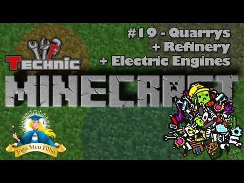 Minecraft Technic #19 - Quarrys - Refinery + Electric Engines com HV solar