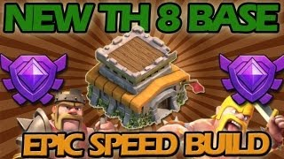 Clash Of Clans: NEW Town Hall Level 8 Base + EPIC Speed