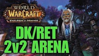 Warlords Of Draenor (Beta): RET/DK TERROR IS BACK