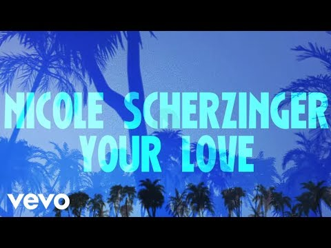 Nicole Scherzinger - Your Love (Lyric Video)