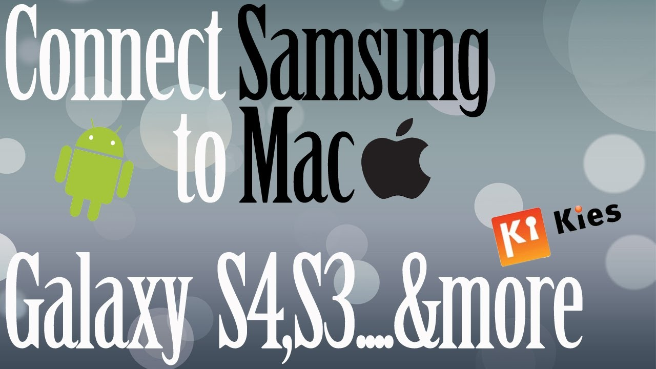 how to connect samsung galazy to mac
