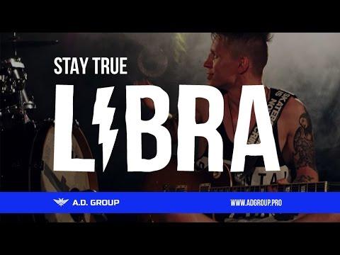LIBRA - Stay True