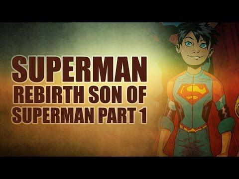 Superman Rebirth: Son of Superman Part 1