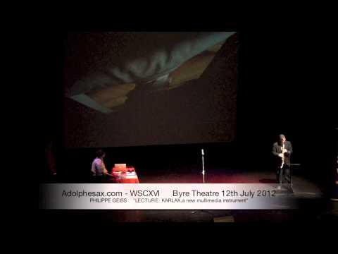 WSCXVI PHILIPPE GEISS    LECTURE KARLAX,a new multimedia instrument