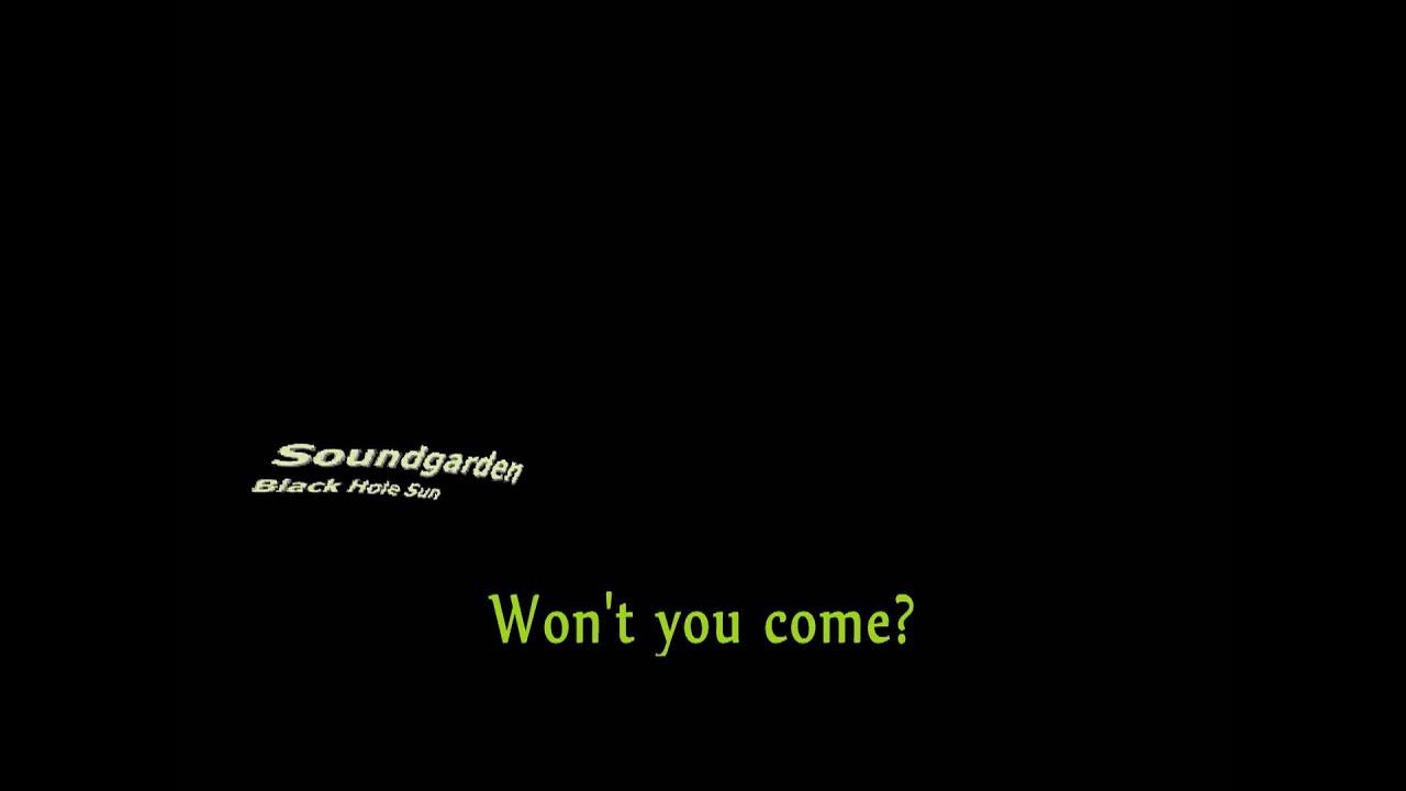 Soundgarden - Black Hole Sun Lyrics - YouTube