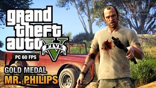GTA 5 PC Mission #17 Mr. Philips [Gold Medal Guide