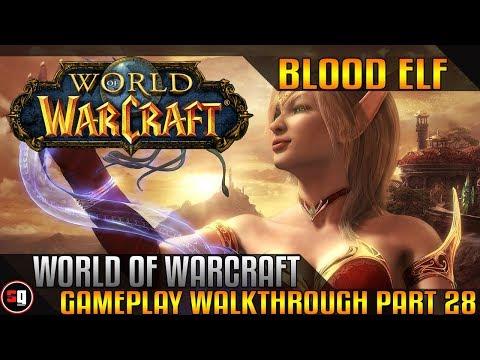World Of Warcraft Walkthrough Part 28 -