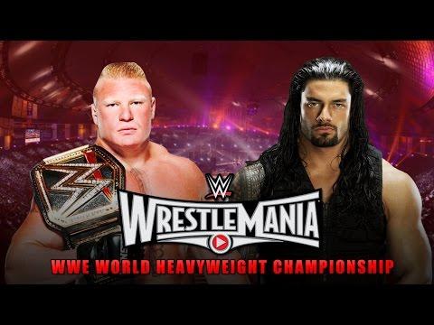 WWE Wrestlemania 31 - Brock Lesnar vs Roman Reigns WWE Wrestlemania 31 Match HD!