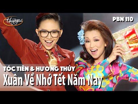 Tóc Tiên & Hương Thủy - Xuân Về Nhớ Tết Năm Nay Paris By Night 110