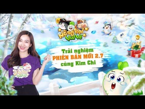 Trải nghiệm phiên bản mới 2.7 NTVV cùng Kim Chi