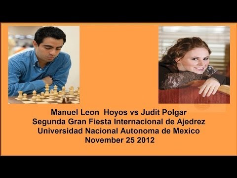 Manuel Leon Hoyos vs Judit Polgar Chess Match