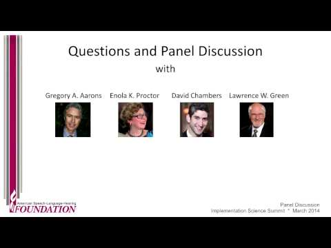 Implementation Science Summit: Panel Discussion with Aarons, Proctor, Chambers & Green