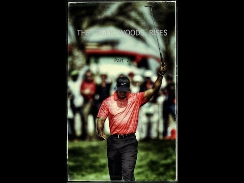The Tiger Woods Rises Part 2