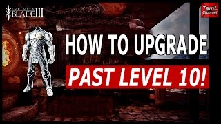 Infinity Blade 3: HOW TO UPGRADE PAST LEVEL 10!