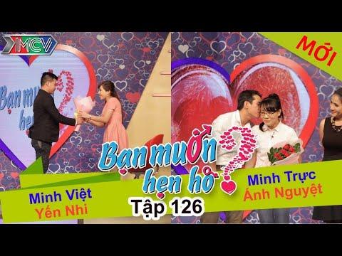 BẠN MUỐN HẸN HÒ - Tập 126 | Minh Việt - Yến Nhi | Minh Trực - Ánh Nguyệt | 21/12/2015