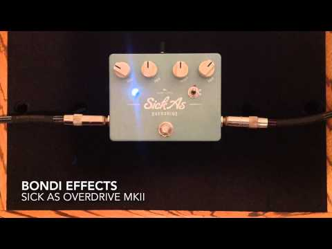 Bondi Effects Sick As Overdrive MKII