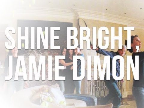 Shine Bright, Jamie Dimon