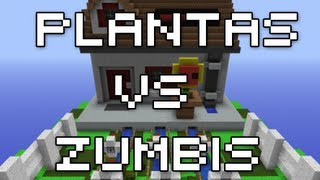 MINECRAFT PLANTAS VS ZUMBIS