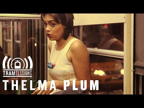 Thelma Plum - Around Here | Tram Sessions