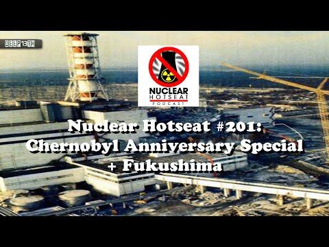 Nuclear Hotseat #201: Chernobyl Anniversary Special + Helen Caldicott's Fukushima Impact 4/29/2015