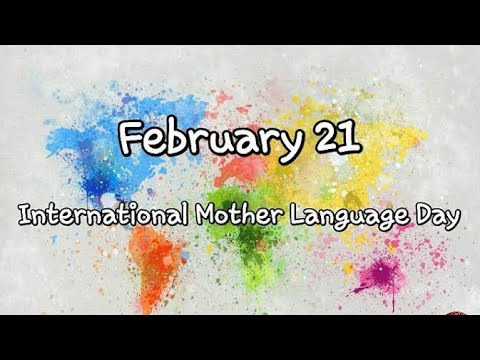 International Mother Language Day | 21st February, 2019