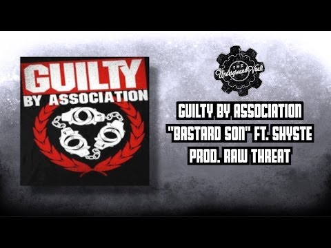 Guilty By Association - Bastard Son Ft. Shyste (Prod. Raw Threat) [Official]