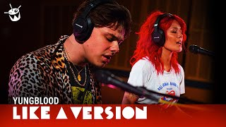 YUNGBLUD & Halsey cover Death Cab for Cutie 'I Will Follow You Into The Dark' for Like A Version