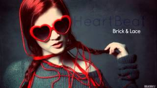 Brick And Lace - Heartbeat