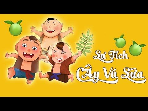 Sự Tích Cây Vú Sữa - Truyện cổ tích hay cho thiếu nhi - Phim hoạt hình Việt Nam