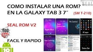 """Como Instalar Una ROM En La Galaxy Tab 3 7"""" (SM T-210"""