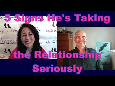 5 Signs He's Taking the Relationship Seriously - Dating Advice for Women