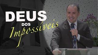 01/08/18 - Deus dos Impossíveis - Pr. Clemente Junior