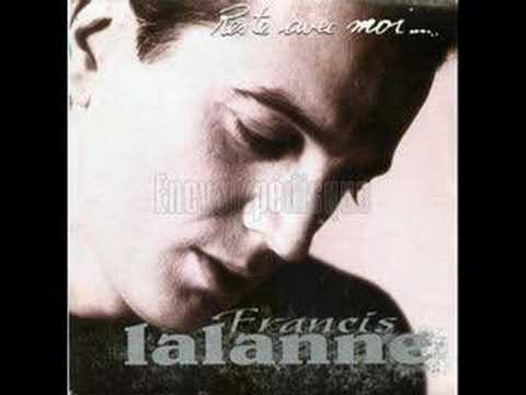 Francis Lalanne Reste avec moi...