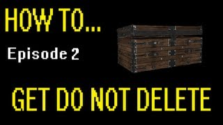 Skyrim: How To Get The Do Not Delete Chest (for PS3 + Xbox