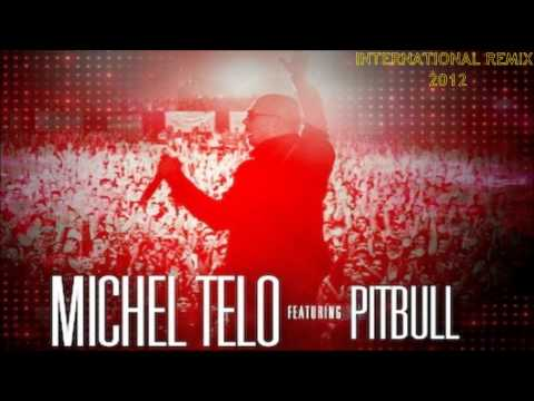 Michel Telo ft. Pitbull - Ai Se Eu Te Pego [ International - Remix 2014 ]