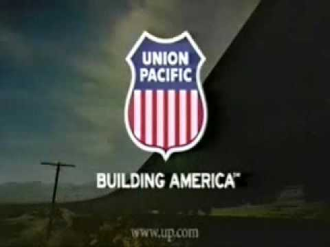 Union Pacific Building America  Ad Campaign