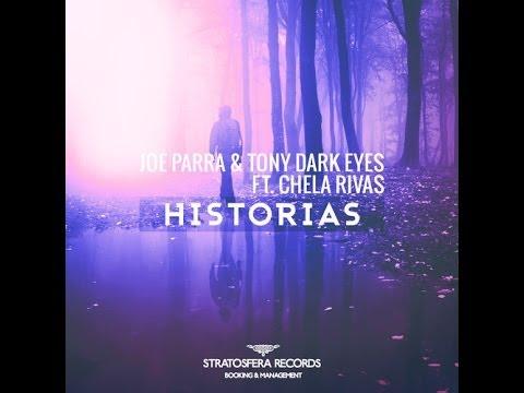 Joe Parra & Tony Dark Eyes Ft. Chela Rivas - Historias