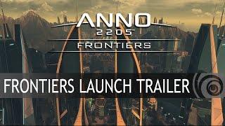 Anno 2205 - Frontiers DLC Megjelenés Trailer