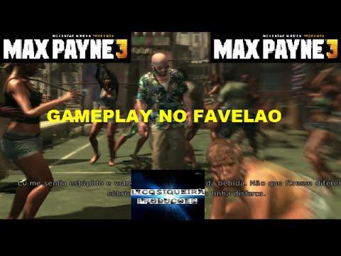 max payne 3 gameplay no favelao HD