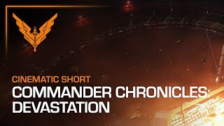 Elite: Dangerous - Commander Chronicles: Devastation