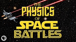 The Real Physics of Space Battles
